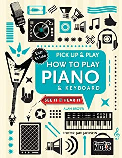 How to Play Piano & Keyboard (Pick Up & Play