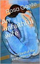 An unfaithful wife: In the land of the long white cloud