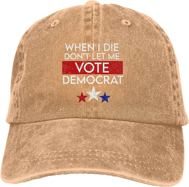 When I Die Don't Let Me Vote Democrat Baseball Caps, Cotton Washed Cowboy Hat, Adjustable Dad Hats Unisex