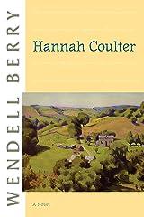 Hannah Coulter: A Novel Kindle Edition