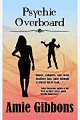 Psychic Overboard: An SDF Paranormal Mystery Novella (The SDF Paranormal Mysteries) Kindle Edition
