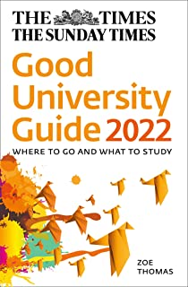 The Times Good University Guide 2022: Where to Go and What to Study