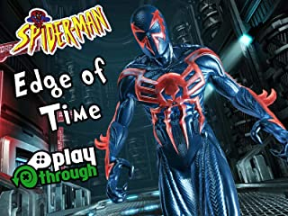 Clip: Spider-Man: Edge of Time Playthrough