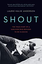 Shout: The True Story of a Survivor Who Refused to be Silenced