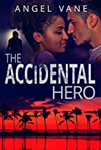 The Accidental Hero (Danger in Paradise Book 1)