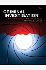 Criminal Investigation: The Art and the Science (2-downloads) Kindle Edition