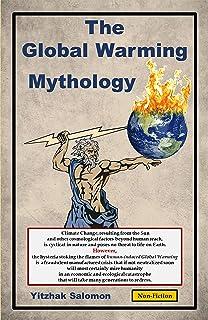 The Global Warming Mythology (English Edition)
