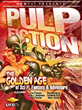 UFOTV Presents: Pulp Fiction: The Golden Age of Storytelling