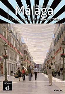 Un día en Málaga: Un día en Málaga