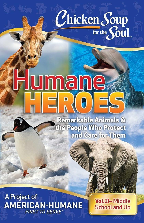 着る潜在的なベッツィトロットウッドChicken Soup for the Soul: Humane Heroes, Volume II (English Edition)