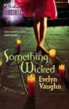Something Wicked (The Grail Keepers)