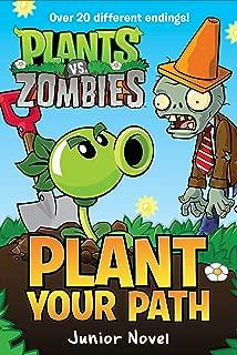 Plants vs. Zombies: Plant Your Path Junior Novel