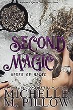 Second Chance Magic: A Paranormal Women's Fiction Romance Novel (Order of Magic Book 1)