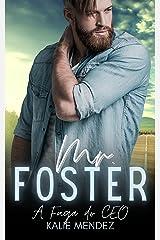 Mr. Foster - A Fuga do CEO: Livro único eBook Kindle