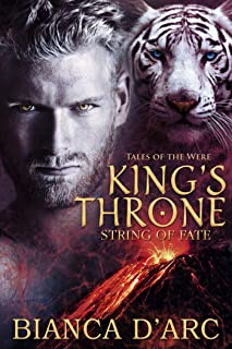 King's Throne: Tales of the Were (String of Fate Book 2) (English Edition)