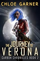 The Journey To Verona (Carbon Chronicles Book 2) Kindle Edition