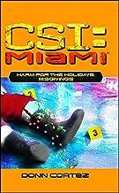 Harm for the Holidays: Misgivings (CSI: Miami Book 5)