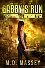 Gabby's Run: Paranormal Apocalypse (THEM Post-Apocalyptic Series Book 4)