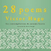 """""""Autumn leaves"""" and """"Les contemplations"""": 28 poems by Victor Hugo"""