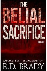 The Belial Sacrifice (The Belial Series Book 14) Kindle Edition
