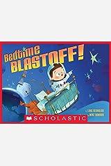 Bedtime Blastoff! Kindle Edition
