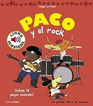 Paco y el rock. Libro musical