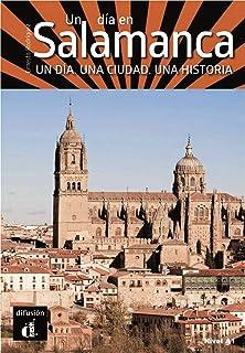 Un día en Salamanca: Un día en Salamanca