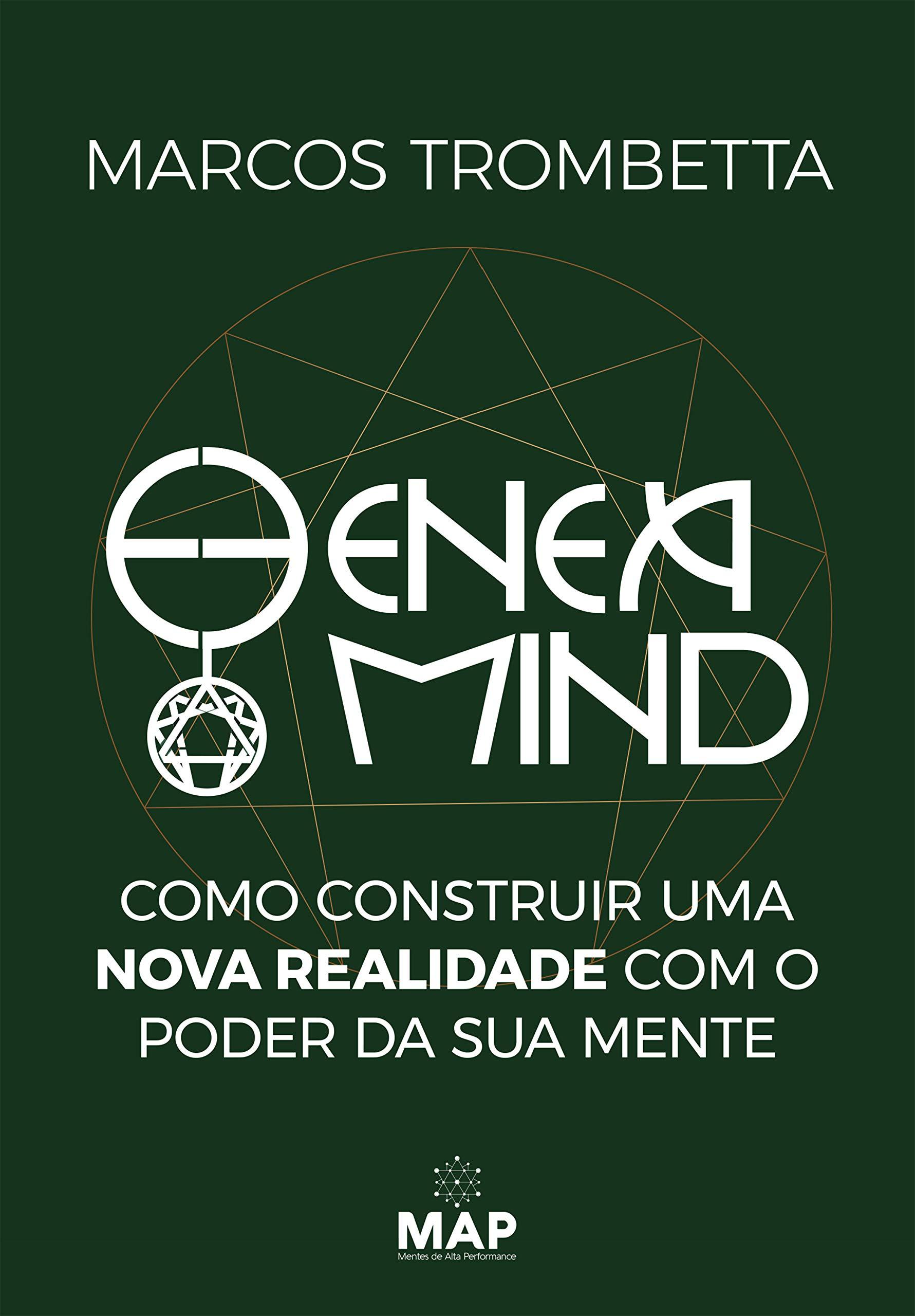 Eneamind: Como construir uma nova realidade com o poder da sua mente (Portuguese Edition)