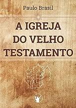 A Igreja do Velho Testamento