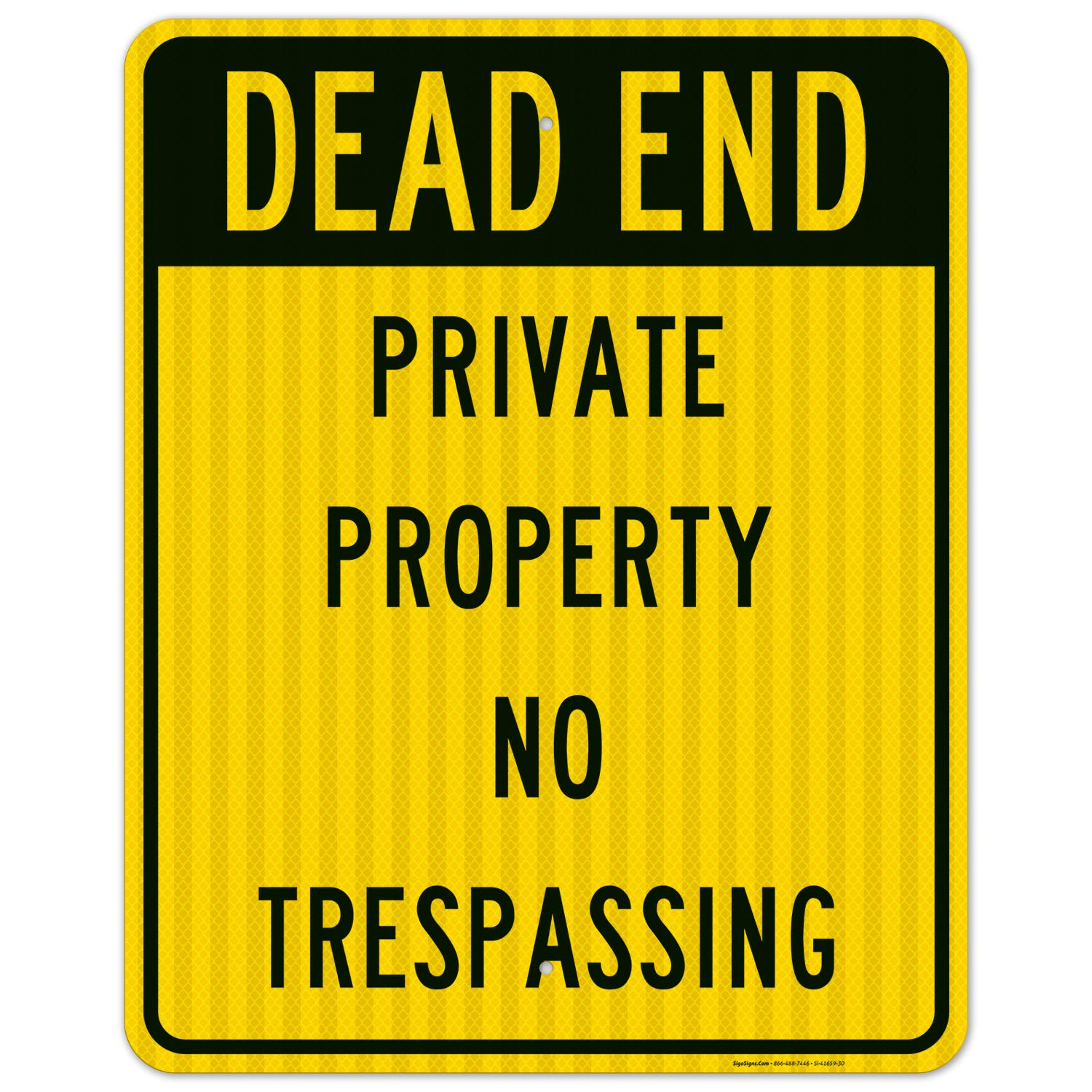 Dead End Private Property No Sign 3M Trespassing 24x30 Inches Outlet sale Special price feature