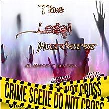 The Legal Murderer