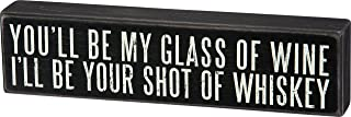 i ll be your shot of whiskey sign