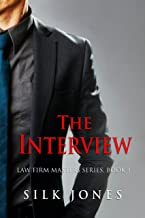 The Interview: Law Firm Masters Series, Book 1 (English Edition)