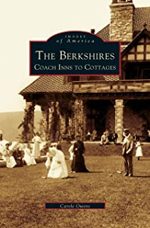 Berkshires: Coach Inns to Cottages