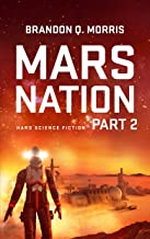 Mars Nation 2: Hard Science Fiction (Mars Trilogy)