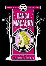 Dança Macabra (Mundos Secretos Livro 2)