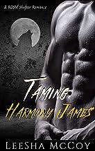 Taming Harmony James: Harmony & Jaheim: An Urban BDSM Paranormal Romance (An Abriya & Clarence Series Spin-off Book 3)