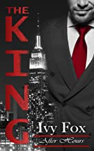 The King (After Hours Book 1)