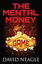 The Mental Money Game (Manifest Your Millions Within Book 5)