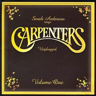 The Carpenters Unplugged, Vol. 1