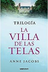 Trilogía La villa de las telas (edición pack): La villa de las telas | Las hijas de la villa de las telas | El legado de la villa de las telas Versión Kindle