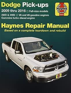 Dodge Pick-ups 2009 thru 2016: 2WD & 4WD - V6 and V8 gasoline engines - Cummins turbo-diesel engine (Haynes Repair Manual)