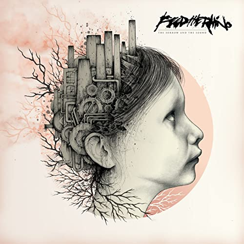 The Sorrow and the Sound by Feed The Rhino on Amazon Music