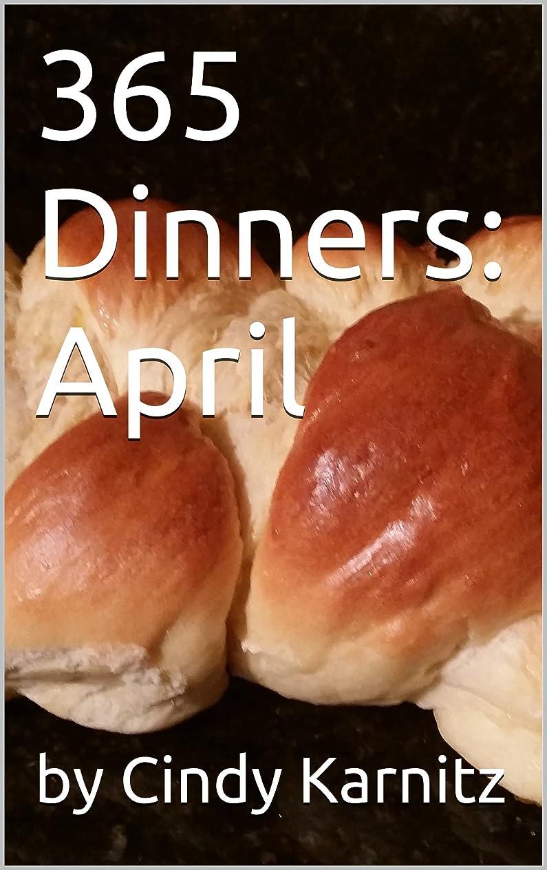 毎月慢性的サイクル365 Dinners: April (English Edition)