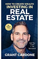 How To Create Wealth Investing In Real Estate: How to Build Wealth with Multi-Family Real Estate (English Edition) eBook Kindle