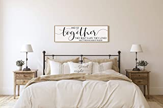 Personalized wedding gift for couple-and so together they built a life they loved sign above bed-wall decor over the bed-m...