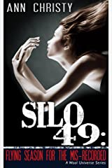 Silo 49: Flying Season for the Mis-Recorded Kindle Edition