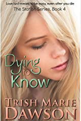 Dying to Know: The Station Series 4 Kindle Edition