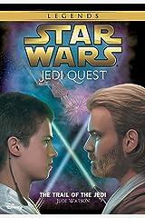 Star Wars: Jedi Quest: The Trail of the Jedi: Book 2 (Star Wars Jedi Quest) Kindle Edition