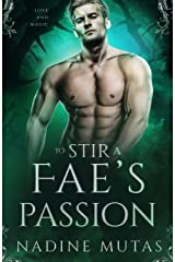To Stir a Fae's Passion: A Novel of Love and Magic (English Edition) Format Kindle
